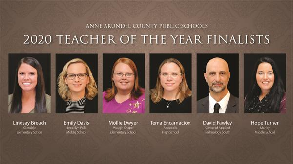 Anne Arundel County Public Schools 2020 Teacher of the Year Finalists: Professional photographs of the six finalists